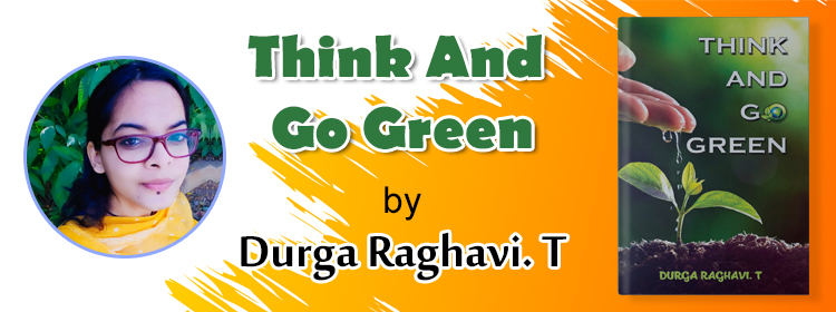 think-and-go-green-Durga-Raghavi